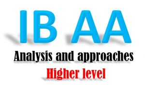 IB Analysis and approaches - Higher level