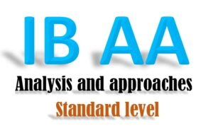 IB Analysis and approaches - Standard level