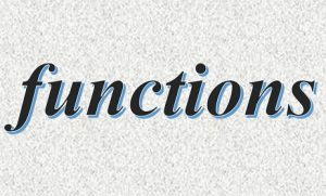 TOPIC 3: FUNCTIONS