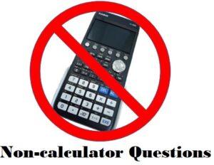 Non-Calc. Questions