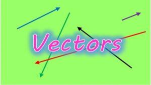 4.1 Vectors