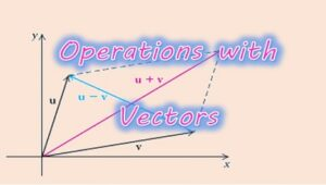 4.2 Operations with vectors