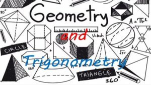 Topic 3: Geometry and trigonometry